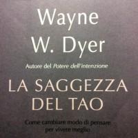 La saggezza del Tao strofe 3-4 W. Dyer, letture a La Pagoda